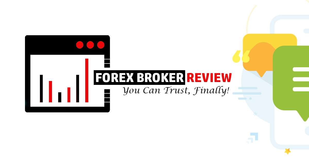 Forex Broker Review | Forex Broker Reviews 2019 - Forex Broker Reviews